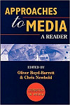 Approaches to Media: A Reader (Foundations in Media)