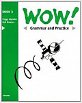 WOW 3 Grammar & Practice Book