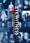 Eyewitness 1917 The Russian Revolution through Eyewitness Accounts