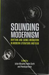 Sounding Modernism : Rhythm and Sonic Mediation in Modern Literature and Film