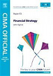 CIMA Official Exam Practice Kit Financial Strategy, Fifth Edition