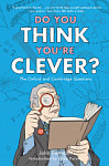 Do You Think You're Clever? : The Oxford and Cambridge Questions