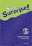 Super Surprise! 5: Teacher's Book