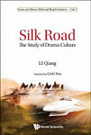 Silk Road: The Study Of Drama Culture