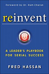 Reinvent A Leader's Playbook for Serial Success