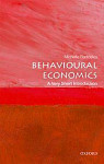 Behavioural Economics: A Very Short Introduction